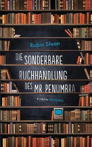 Robin Sloan die sonderbare buchhandlung des mr penumbra